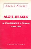 Alois Jirásek a společenský význam jeho díla