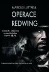 Operace Redwing – Svědectví účastníka neúspěšné bojové akce Navy SEAL