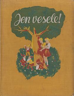 Jen vesele! Velká kniha pro malé čtenáře i pro maminky, aby předčítaly. obálka knihy