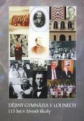 Dějiny gymnázia v Lounech