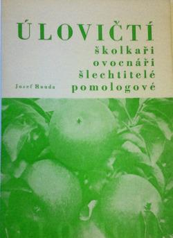 Úlovičtí školkaři ovocnáři šlechtitelé pomologové obálka knihy