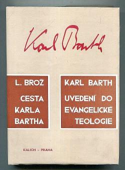 Cesta Karla Bartha obálka knihy
