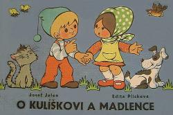O Kulíškovi a Madlence