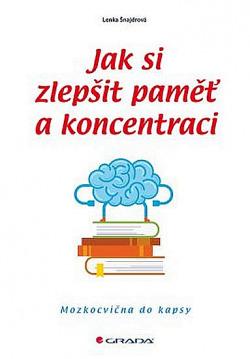 Jak si zlepšit paměť a koncentraci obálka knihy