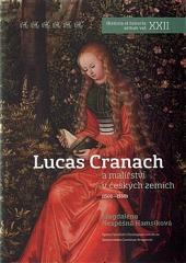 Lucas Cranach a malířství v českých zemích (1500–1550) obálka knihy