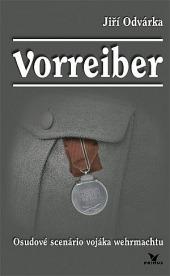 Vorreiber - Osudové scenário vojáka wehrmachtu