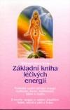 Základní kniha léčivých energií