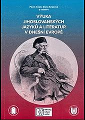 Výuka jihoslovanských jazyků a literatur v dnešní Evropě obálka knihy