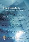 Srbská frazeologie v českém a bulharském překladu - Kontrastivní analýza