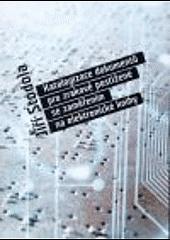 Katalogizace dokumentů pro zrakově postižené se zaměřením na elektronické knihy obálka knihy