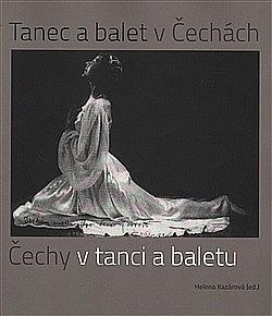 Tanec a balet v Čechách, Čechy v tanci a baletu obálka knihy
