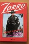 Zorro mstitel / Mrtví nemluví, Zloději a podvodníci