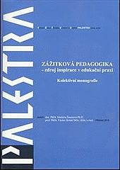Zážitková pedagogika - zdroj inspirace v edukační praxi obálka knihy