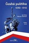 Česká politika 1848 - 1918 obálka knihy