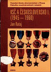 KSČ a Československo I. (1945 - 1960)