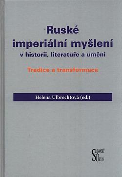 Ruské imperiální myšlení v historii, literatuře a umění obálka knihy