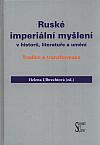 Ruské imperiální myšlení v historii, literatuře a umění