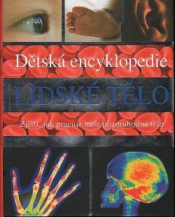 Dětská encyklopedie lidské tělo obálka knihy