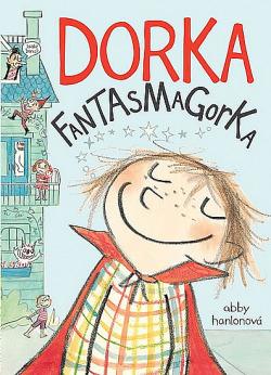 Dorka Fantasmagorka obálka knihy