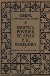Hrstka povídek ze spisů P. K. Roseggera obálka knihy