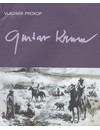 Gustav Krum: (vypravěč dobrodružství a historie)