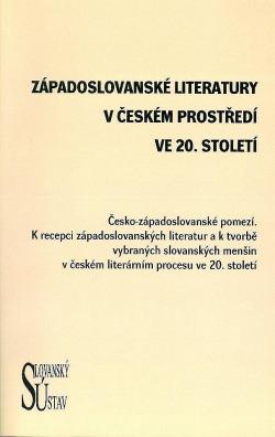 Západoslovanské literatury v českém prostředí ve 20. století. obálka knihy