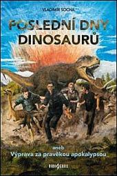 Poslední dny dinosaurů obálka knihy