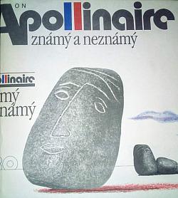 Apollinaire známý a neznámý obálka knihy