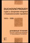 Duchovní proudy ruské a ukrajinské emigrace v Československé republice