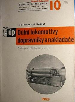 Důlní lokomotivy, dopravníky a nakladače obálka knihy