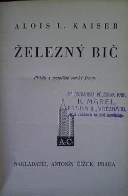 Železný bič: příběh z tratoliště sočské fronty obálka knihy