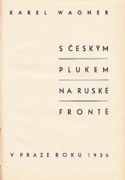 S českým plukem na ruské frontě