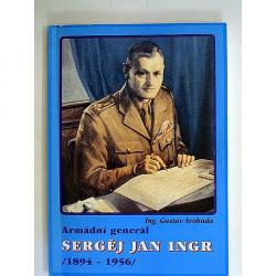 Armádní generál Sergěj Jan Ingr 1894-1956 obálka knihy