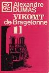 Vikomt de Bragelonne alebo Po desiatich rokoch 1