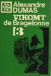 Vikomt de Bragelonne alebo Po desiatich rokoch 3