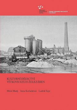 Kulturní dědictví Vítkovických železáren obálka knihy