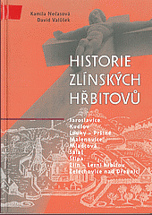 Historie zlínských hřbitovů obálka knihy