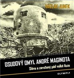 Osudový omyl André Maginota obálka knihy