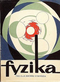 Fyzika pre 2. a 3. ročník gymnázia (I.) obálka knihy