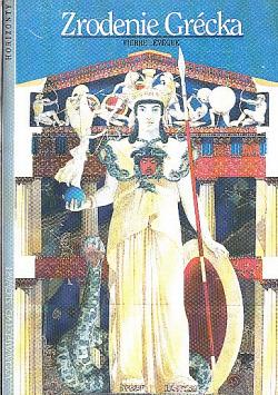Zrodenie Grécka - od kráľov po mestá obálka knihy