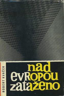 Nad Evropou zataženo obálka knihy