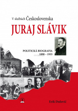 Juraj Slávik: V službách Československa obálka knihy