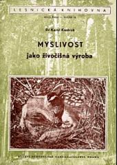 Myslivost jako živočišná výroba obálka knihy