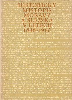 Historický místopis Moravy a Slezska v letech 1848-1960, svazek X, okresy Brno-město, Brno-venkov, Vyškov obálka knihy