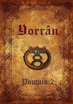 Yorrân I: Poutník 2. část obálka knihy