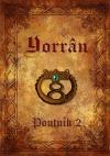 Yorrân I: Poutník 2. část