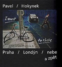 Praha - Londýn - nebe a zpět