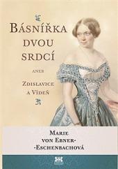 Básnířka dvou srdcí aneb Zdislavice a Vídeň obálka knihy