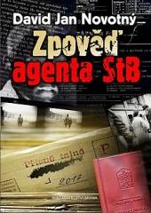 Zpověď agenta StB obálka knihy