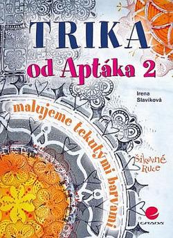 Trika od Aptáka 2 – malujeme tekutými barvami obálka knihy